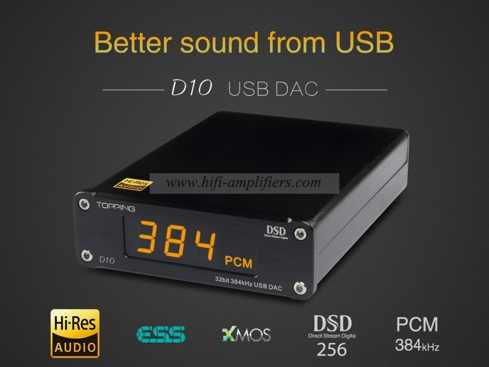 Topping D10 Desktop Decoder Hifi USB Coaxial Fiber DSD 256 PCM 384 Hard Solution
