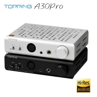 TOPPING A30Pro Headphone Amplifier 4 pin XLR/4.4mm/6.35mm Output Balanced Input A30 PRO Hi-Res Amplifier