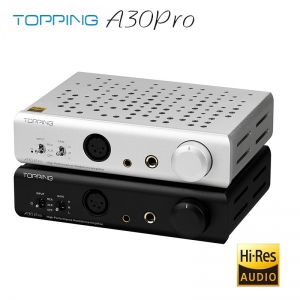 TOPPING A30Pro Headphone Amplifier 4 pin XLR/4.4mm/6.35mm Output Balanced Input A30 PRO Hi-Res Amplifier